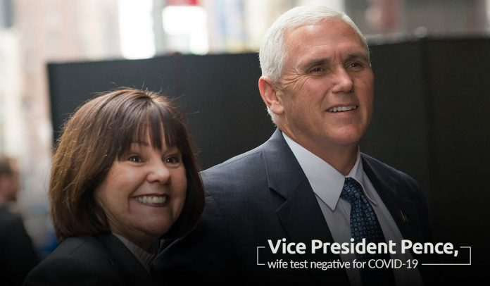 Mike Pence and his wife Karen Pence tested Negative for Coronavirus